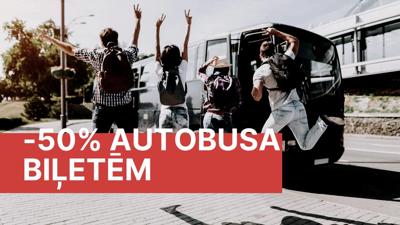 Autobusa biļetēm Starptautiskajos reisos Atlaides līdz – 50%